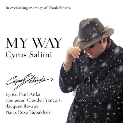 دانلود آهنگ My Way از سیروس سلیمی