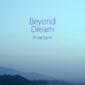 دانلود آهنگ Beyond Dream از عماد ساعدی