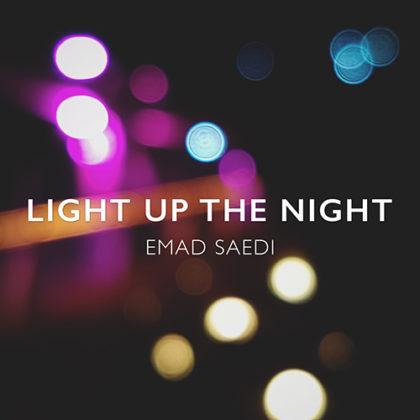 دانلود آهنگ Light Up The Night از عماد ساعدی